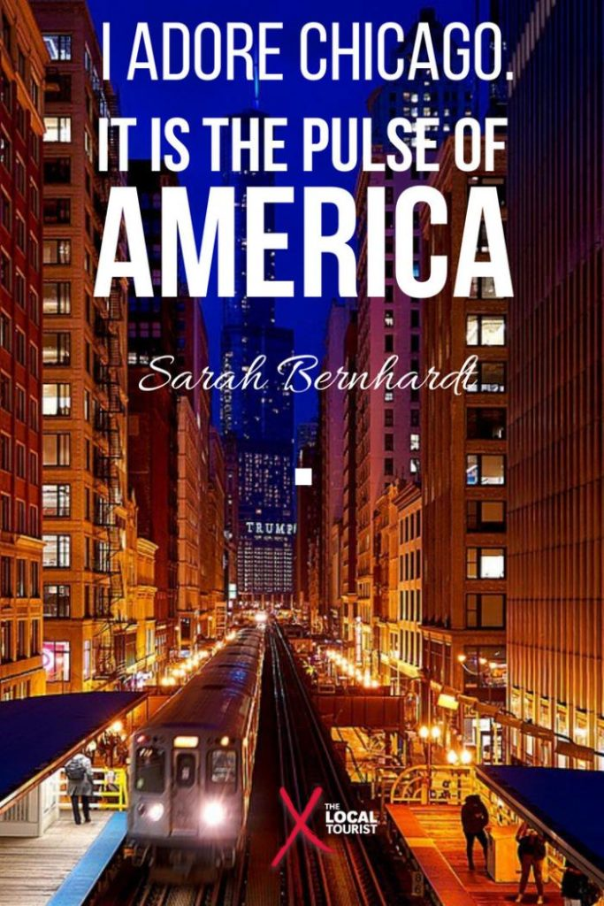 """I adore Chicago. It is the pulse of America."" Sarah Bernhardt - read this and more quotes about Chicago"