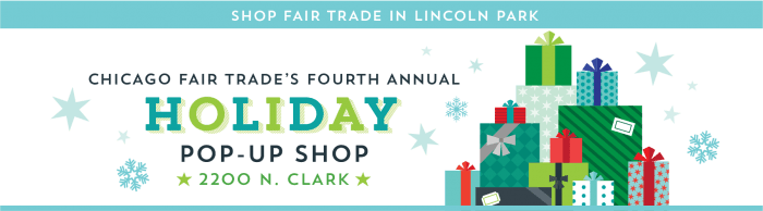 Chicago Fair Trade Holiday Pop-up Shop
