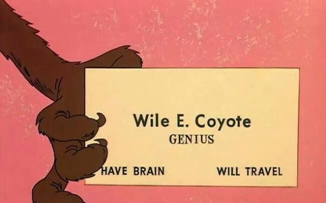Wile E. Coyote Have Brain Will Travel