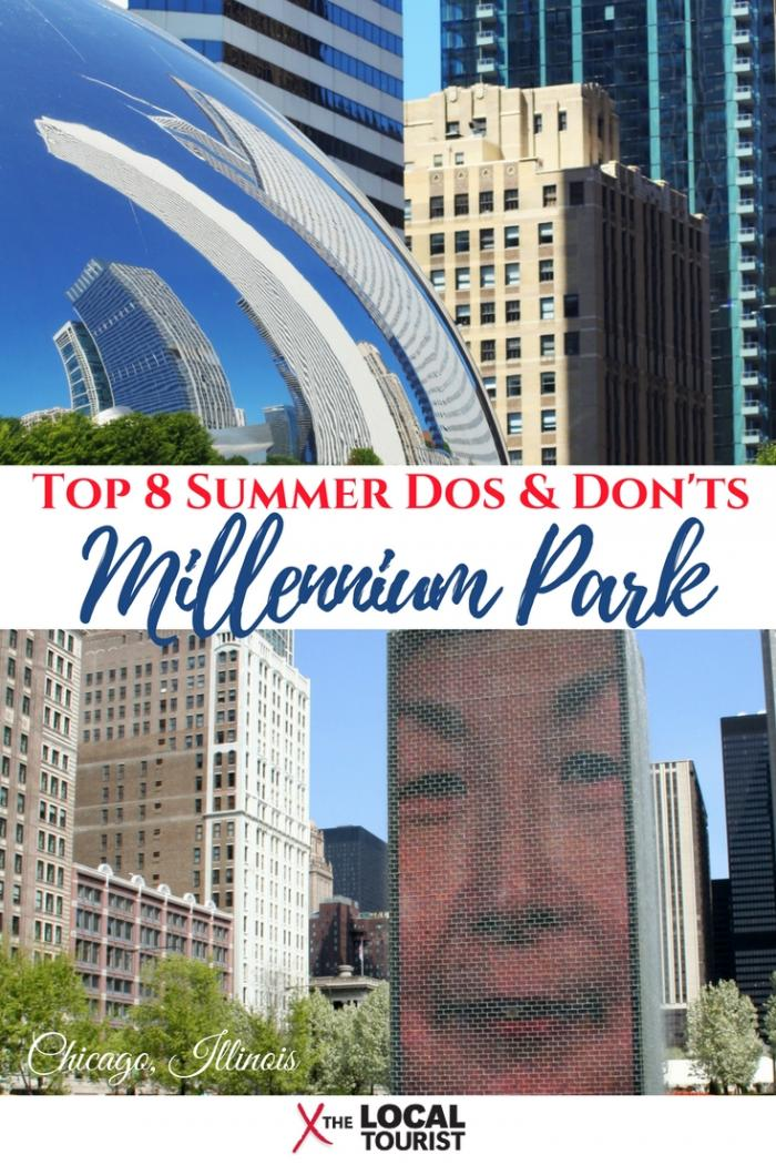 Before you go to Millennium Park in Chicago this summer, check out these top 8 dos and don'ts
