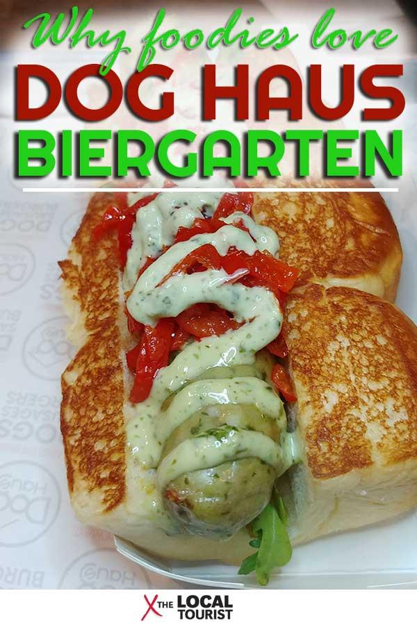 Why Foodies Love Dog Haus Biergarten Chicago 1