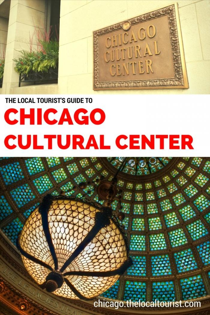 The Local Tourist's Guide to the Chicago Cultural Center