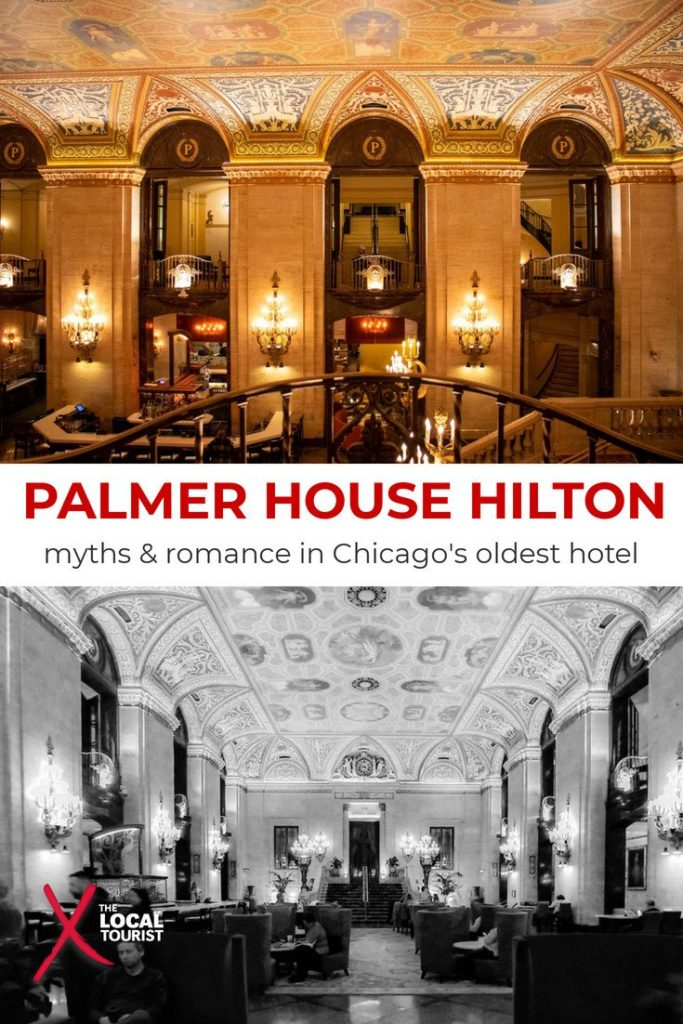 Palmer House Hilton: Learn the true story behind Chicago's oldest hotel, from its beginnings as a wedding gift to one of the most luxurious accommodations in the city. #Chicago #History #LivingLandmarksofChicago