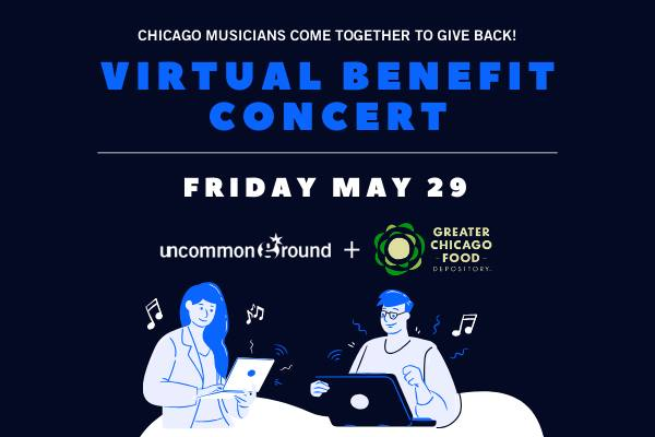 Uncommon Ground | Virtual Benefit Concert w/ Chicago Musicians! 1
